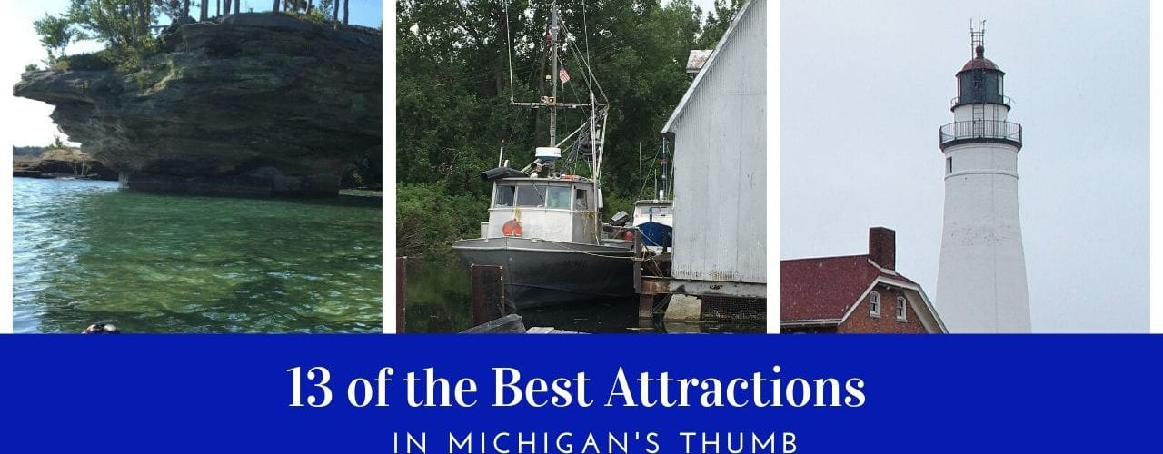 13 Things to See in the Thumb